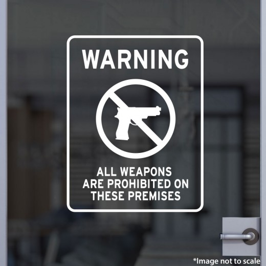 WARNING: All Weapons Prohibited Decal